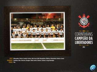 Baixe os pôsteres do Corinthians campeão da Libertadores 2012 - Futebol - iG