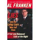 Lies and the Lying Liars Who Tell Them (Hardcover)By Al Franken