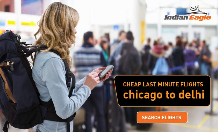 CHEAP LAST MINUTE FLIGHTS FROM CHICAGO TO DELHI