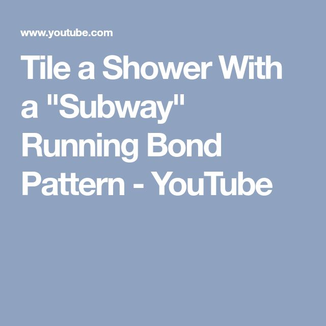 """Tile a Shower With a """"Subway"""" Running Bond Pattern - YouTube"""