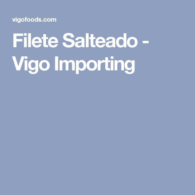 Filete Salteado - Vigo Importing