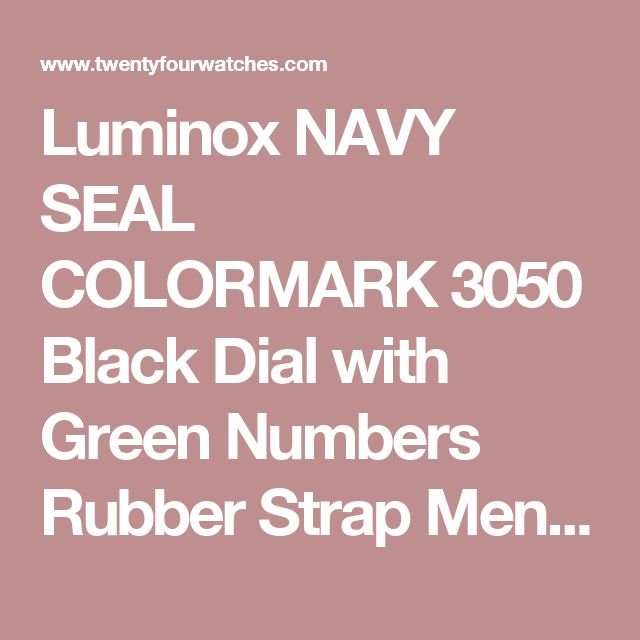 Luminox NAVY SEAL COLORMARK 3050 Black Dial with Green Numbers Rubber Strap Mens Watch 3067 BY Luminox