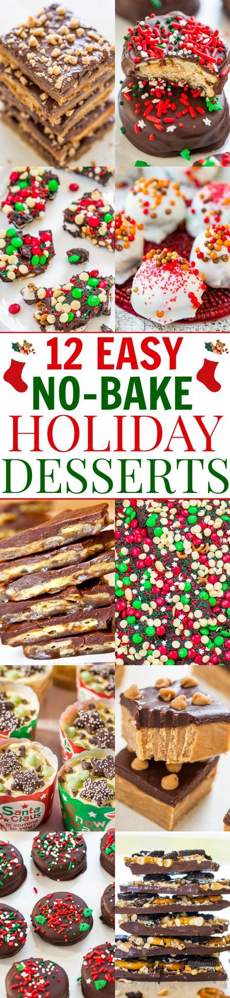12 Easy No-Bake Holiday Desserts – No time to bake? Here are 12 FAST and EASY …