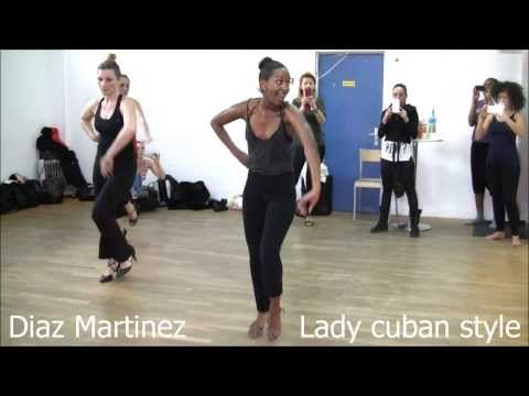 Diaz Martinez ☆ STAGE DE LADY CUBAN STYLE à Paris ☆ Salsa Dancing with Styling for Ladies - YouTube