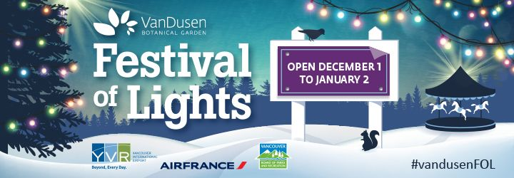 Experience the Festival of Lights, a magical winter wonderland with over one million lights decorating VanDusen Botanical Garden, open from December 1 to January 2.