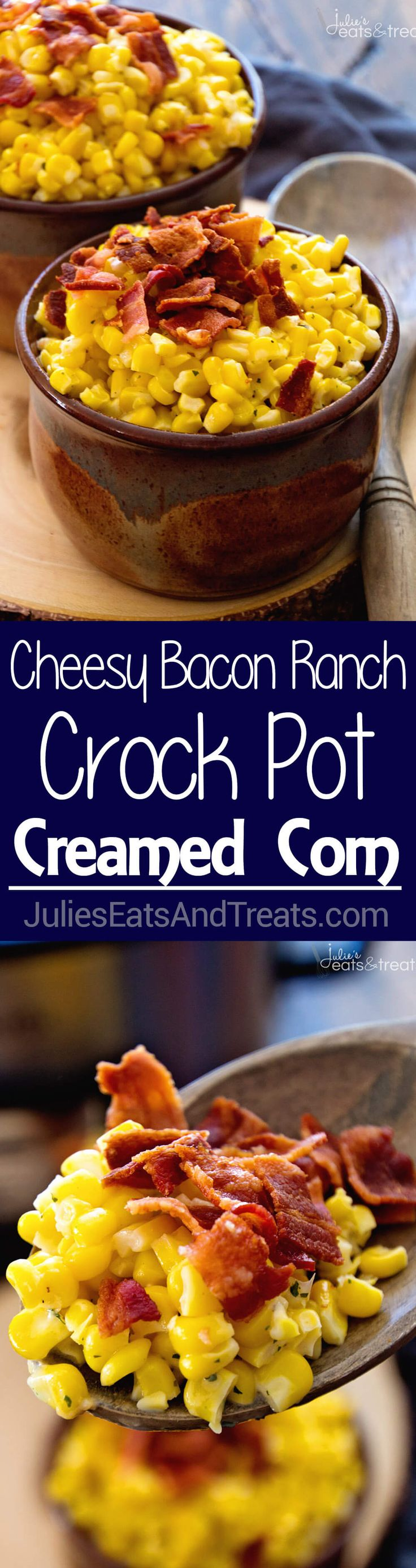 Cheesy Bacon Ranch Crock Pot Creamed Corn Recipe ~ Easy Creamed Corn Recipe full of flavor from Ranch Seasoning, Bacon and Cheese! The Perfect Side Dish for the Holidays or Dinner! ~ http://www.julieseatsandtreats.com