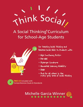 Think Social! A Social Thinking Curriculum for School-Age Students with CD