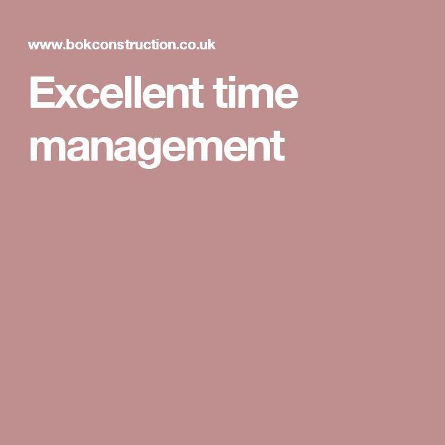 Excellent time management