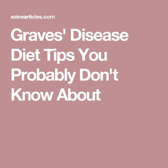 Graves' Disease Diet Tips You Probably Don't Know About