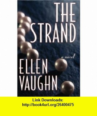12 best ebook torrent images on pinterest pdf tutorials and sicilian the strand 9780849937286 ellen vaughn isbn 10 0849937280 isbn fandeluxe Image collections