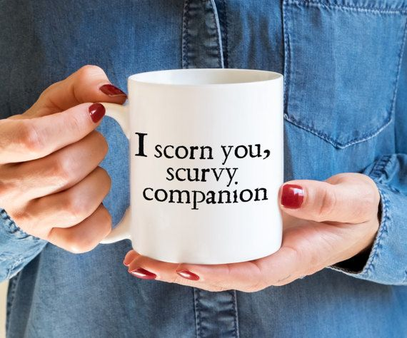Rude Coffee Mug, Shakespeare Mug, Funny Sarcastic Mug, Literary Mug, Shakespeare Insult Quote Best Friend Gift, I scorn you scurvy companion