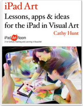 Lessons and Apps for The iPad in Visual Art ~ Educational Technology and Mobile Learning
