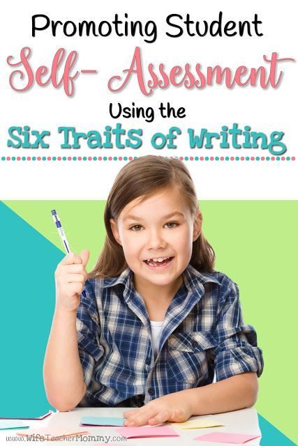 You've likely already familiar with the Six Traits of Writing: Ideas, Organization, Word Choice, Voice, Conventions and Sentence Fluency. These six traits can also be a great assessment tool to help your students reflect on and improve their own writing.