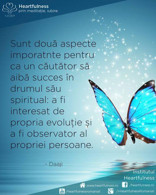 Sunt două aspecte imporatnte pentru ca un căutător să aibă succes în drumul său spiritual: a fi interesat de #propria_evoluție și a fi observator al #propriei_persoane. ~ Daaji #cunoaste_cu_inima #meditatia_heartfulness #hfnro Meditatia Heartfulness Romania
