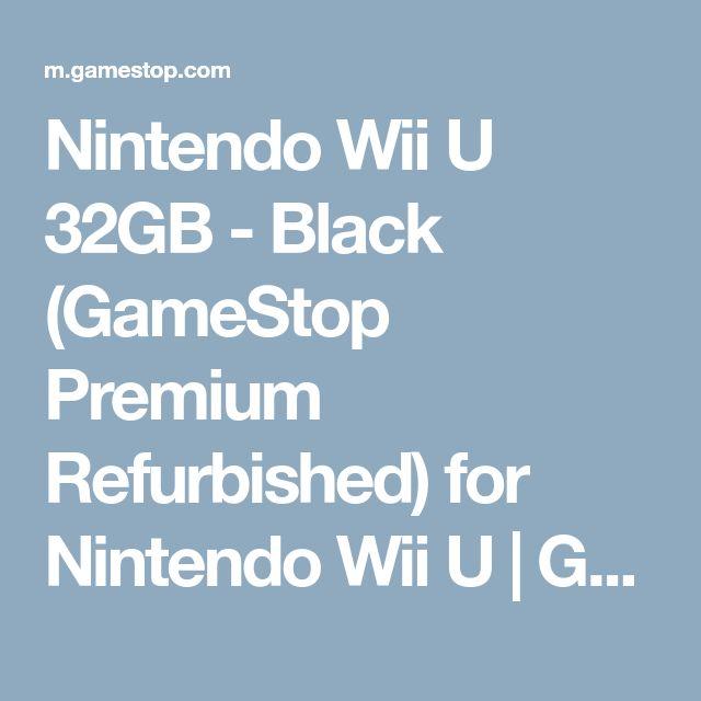 Nintendo Wii U 32GB - Black (GameStop Premium Refurbished) for Nintendo Wii U | GameStop