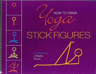 How To Draw Yoga Stick Figures Book Yoga Yoga Love