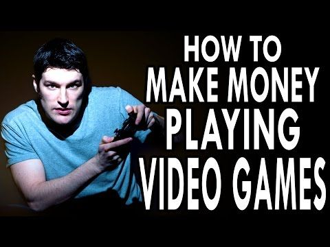 how to win money playing video games