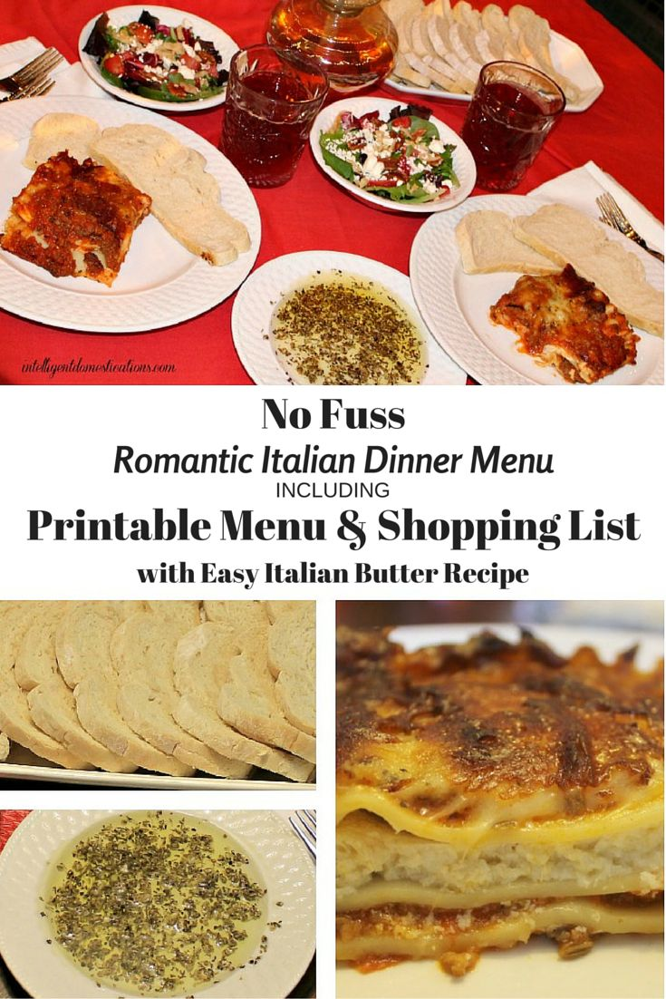 No Fuss Romantic Italian Dinner Menu including shopping list and easy recipe for Italian butter.intelligentdomestications.com