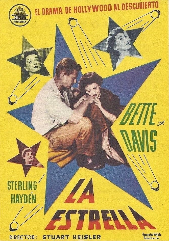 The Star is a 1952 film directed by Stuart Heisler and starring Bette Davis, Sterling Hayden and Natalie  Wood. Bette Davis received a nomination for the Academy Award for Best Actress. Bette Davis ~ Sterling Hayden.