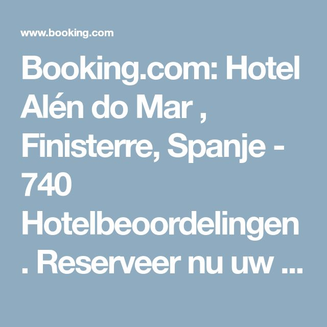 Booking.com: Hotel Alén do Mar , Finisterre, Spanje - 740 Hotelbeoordelingen . Reserveer nu uw hotel!