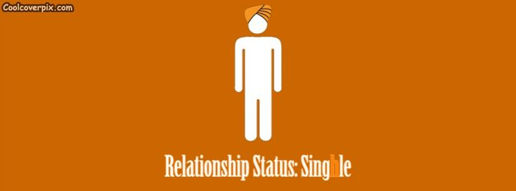 Funny Punjabi Relationship status facebook Cover Photo for Desi guys (Sikhs) singhle Timeline cover photo for FB profile direct upload and one click download also supported just use the buttons below