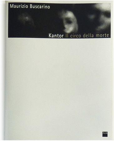 Kantor Il circo della morte. Photo Book