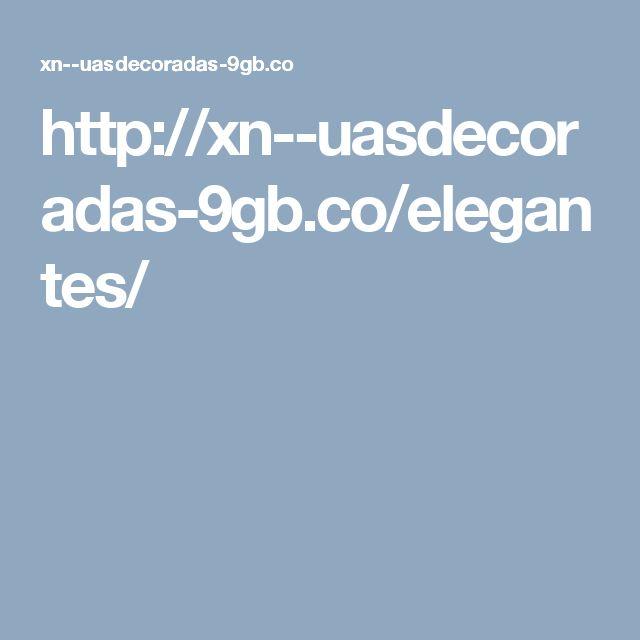http://xn--uasdecoradas-9gb.co/elegantes/