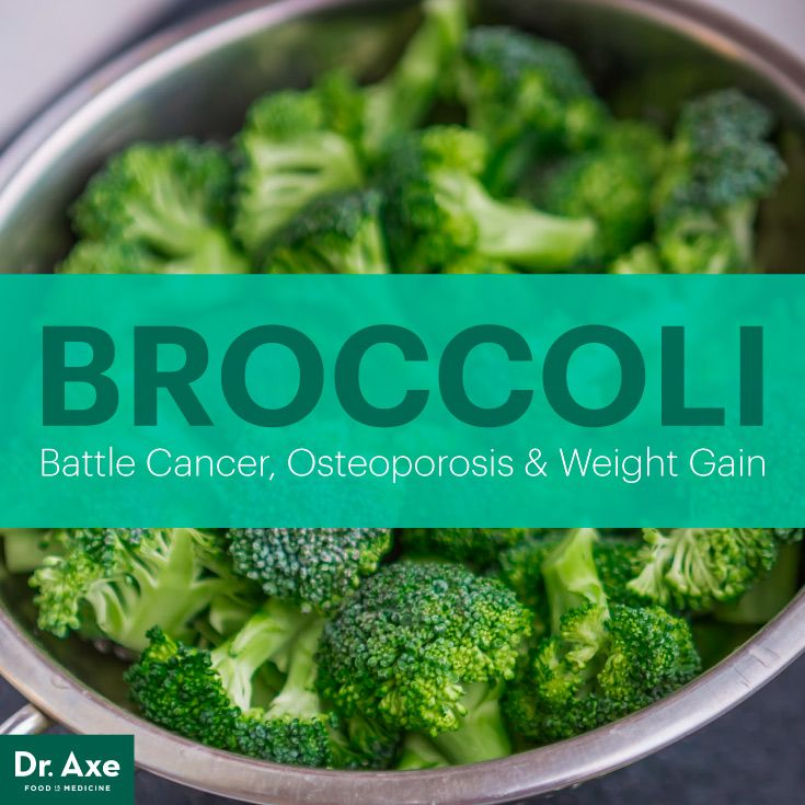 Broccoli nutrition - Dr. Axe Broccoli — Battle Cancer, Osteoporosis & Weight Gain