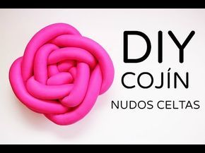 Cómo hacer cojines con nudos celtas   DIY COJINES DECORATIVOS - YouTube