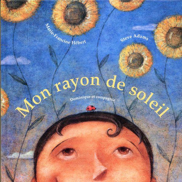 Mon rayon de soleil / Marie-Francine Hébert (2002)