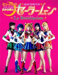 2013 Pretty Guardian Sailor Moon Musical La Reconquista
