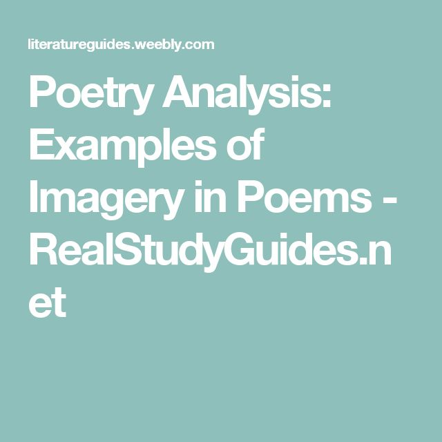 Poetry Analysis: Examples of Imagery in Poems - RealStudyGuides.net