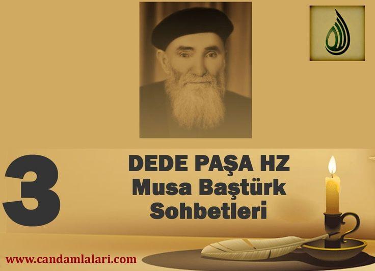 Dede Paşa - Musa Baştürk Bayburdi Sohbetleri 3