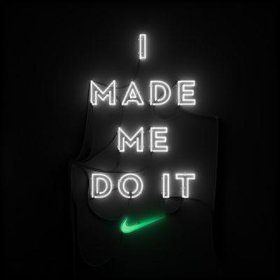 I made me do it - Nike