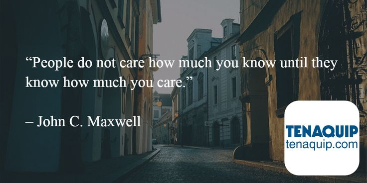 """""""People do not care how much you know until they know how much you care."""" - John C. Maxwell quote #MondayMotivation"""