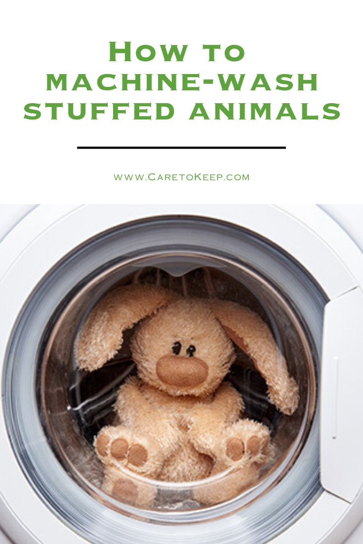 Can You Wash Stuffed Animals In The Washing Machine How To Machine Wash Stuffed Animals In 2020 Washing Stuffed Animals Animals Care Animals