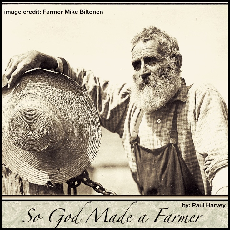 paul harveys 1978 so god made a farmer speech and on the