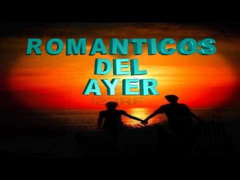 Musica Romantica en español Años 60-70-80.... **Parte 15** - YouTube