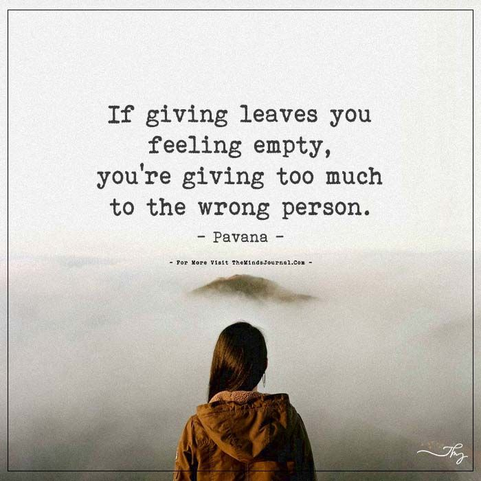 If giving leaves you feeling empty... - https://themindsjournal.com/if-giving-leaves-you-feeling-empty/