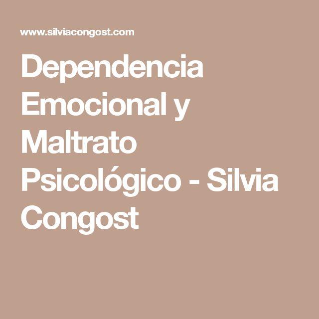 Dependencia Emocional y Maltrato Psicológico - Silvia Congost