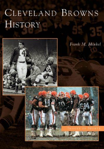 Cleveland Browns History   (OH)  (Images of Sports), http://www.amazon.com/dp/0738534285/ref=cm_sw_r_pi_awdm_EqHSsb0M0AJ5J