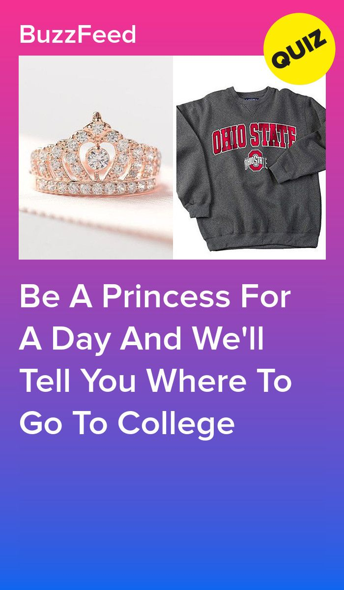 Be A Princess For A Day And We'll Tell You Where To Go To College