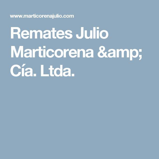 Remates Julio Marticorena & Cía. Ltda.
