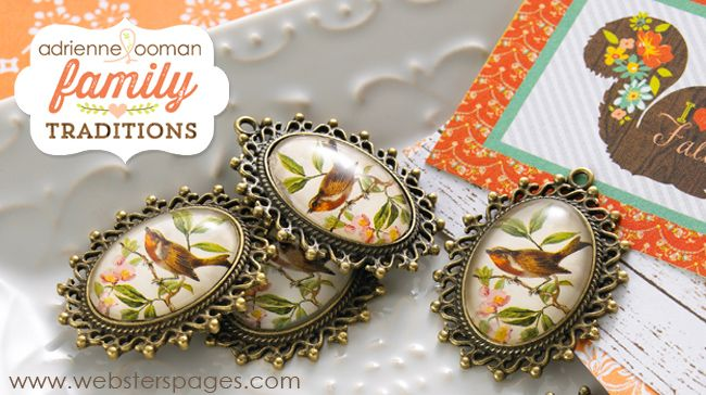 {NEW!} Webster's Pages ~ CHA Summer 2013 New Release ~ Family Traditions by Adrienne Looman!!