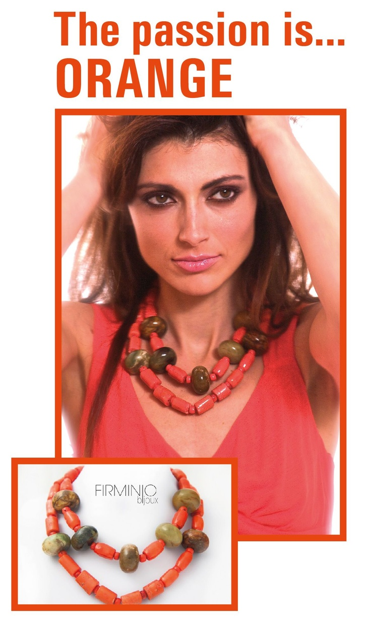 The #passion is #orange on https://www.facebook.com/pages/Firminio-bijoux/222277374528432