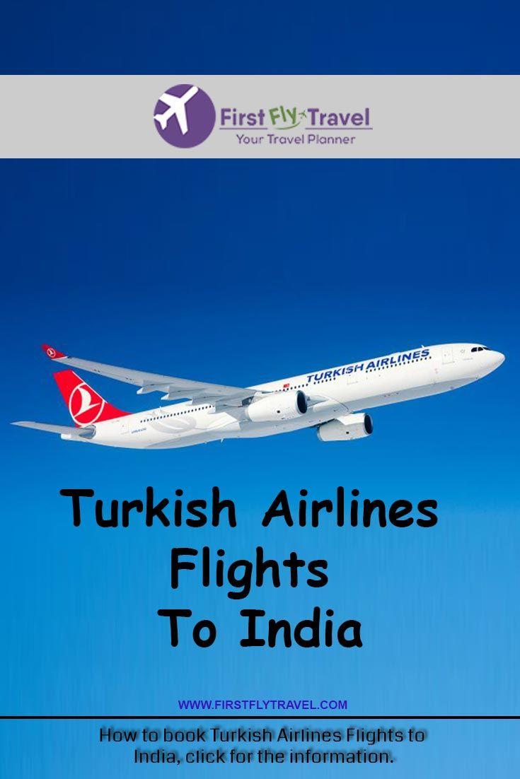 Turkish Airlines Flights To India Turkish Airlines Airline Flights Book Flight Tickets