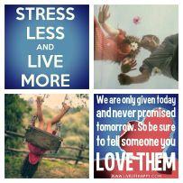 Stress Less & Live More