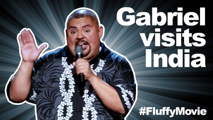 "The Fluffy Movie - ""Gabriel Visits India""     - Gabriel Iglesias"