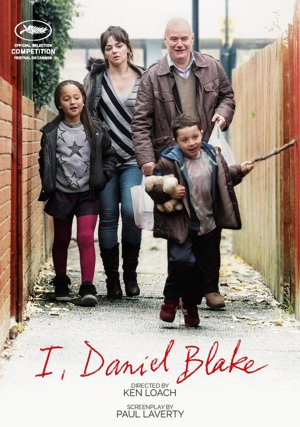 I, Daniel Blake by Ken Loach. #Cannes2016 In Competition.  Poster.