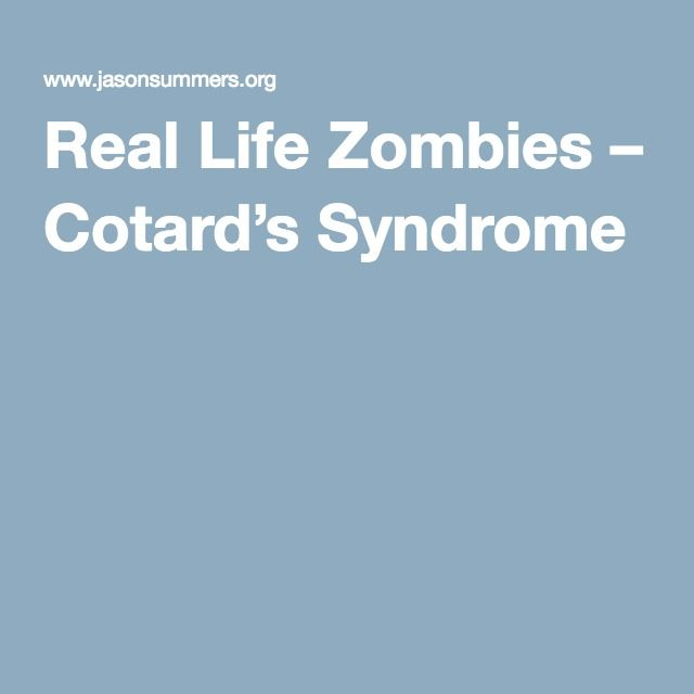 Real Life Zombies – Cotard's Syndrome
